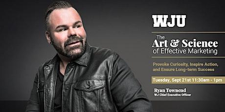 WJU Webinar - The Art & Science of Effective Marketing tickets