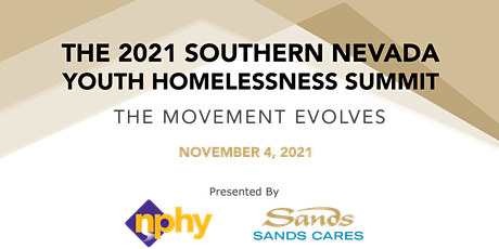 2021 Southern Nevada Youth Homelessness Summit: The Movement Evolves tickets