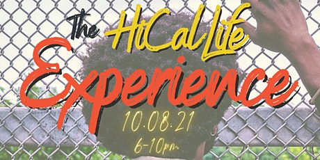 The HiCalLife Experience tickets