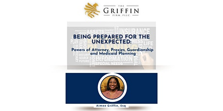 Being Prepared for the Unexpected:Powers of Attorney, Proxies, Guardianship tickets