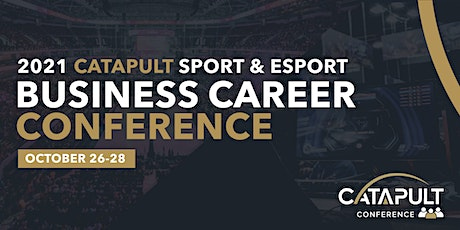 2021 CATAPULT Sport & Esports Business Career Conference tickets