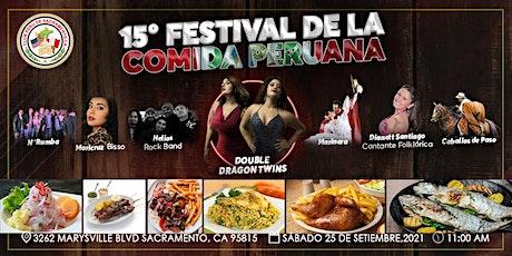 XV Peruvian Food Festival Sacramento tickets