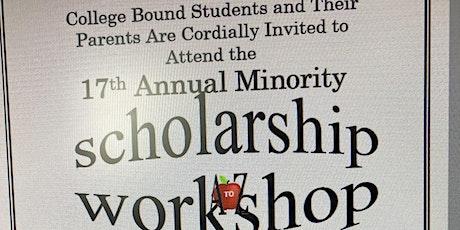 17th Annual Minority Scholarship Workshop tickets