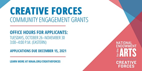 Creative Forces  Community Engagement Grant Program Office Hours tickets