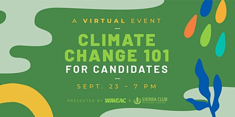 Climate Change 101 for Candidates tickets