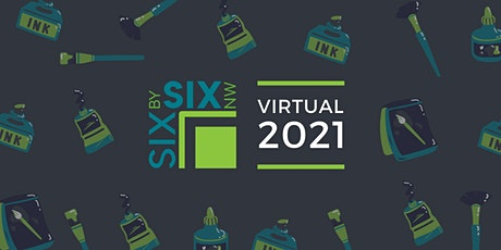 6X6NW 2021 | Online Early Buyer Ticket tickets