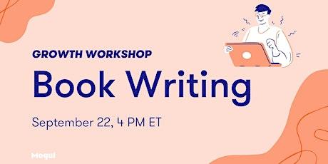 Book Writing - Growth Workshop bilhetes
