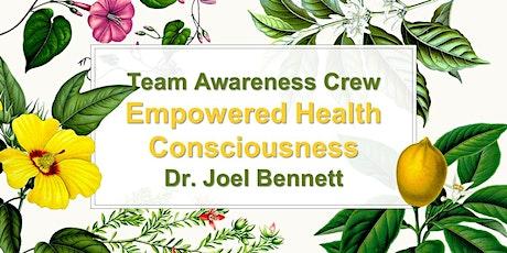 Empowered Health Consciousness tickets