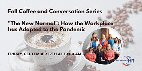 The New Normal: How the Workplace has Adapted to the Pandemic tickets
