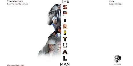 Mandate Men's Conference 2021   - The Spiritual Man tickets
