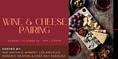 Wine & Cheese Pairing @ San Antonio Winery, Los Angeles tickets