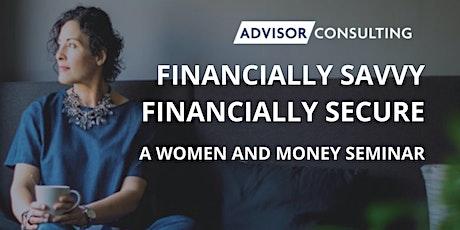 Financially Savvy, Financially Secure tickets