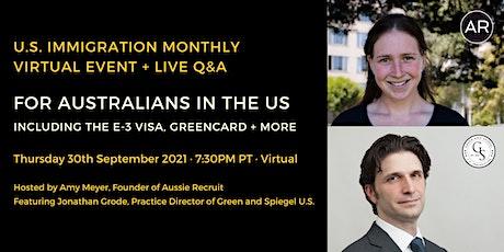 September 2021, U.S. Immigration for Australians (including E-3 Visa) tickets