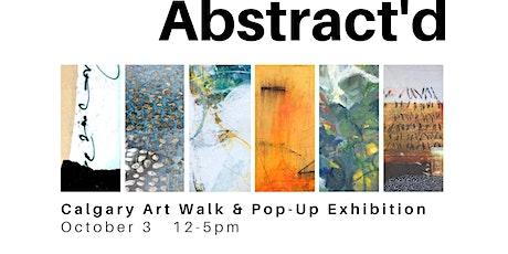 Abstract'd Art Walk & Pop-Up Exhibition tickets
