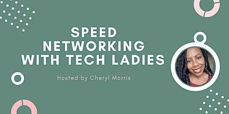 *Webinar* Speed Networking with Tech Ladies biglietti