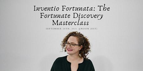 Inventio Fortunata - The Fortunate Discovery Masterclass tickets
