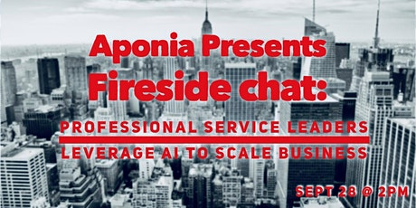 Fireside Chat: Professional Service Leaders  Leverage AI To Scale Business tickets