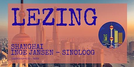 Lezing - Shanghai tickets
