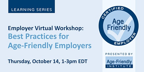 Employer Virtual Workshop:  Best Practices for Age-Friendly Employers tickets