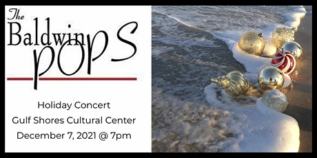 The Baldwin Pops: Gulf Shores Holiday Concert tickets