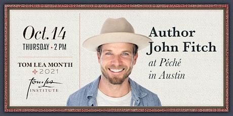 Author John Fitch: PÉCHÉ, Austin Texas. tickets