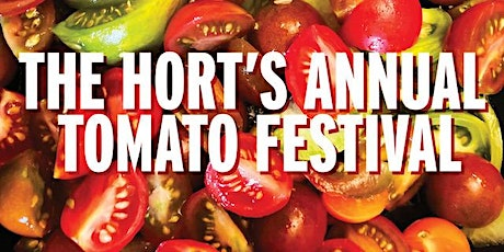 The Hort's Annual Tomato Festival tickets