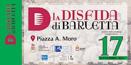 Carosello Storico - Disfida di Barletta 2021 - 17 settembre biglietti