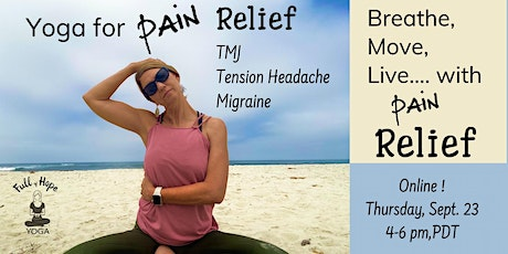 Trauma Sensitive Yoga for Pain Relief ~ Muscle Tension, TMJ and Migraines tickets