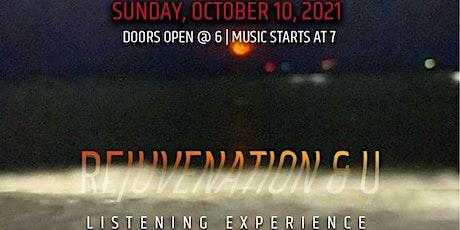 REJUVENATION & U: Listening Experience tickets