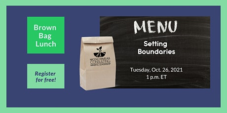 Brown Bag Networking Lunch: Setting Boundaries tickets