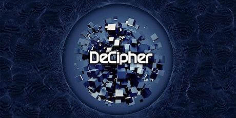 Decipher tickets