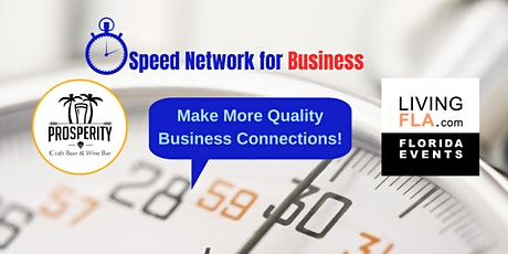 Speed Business Network at Prosperity Craft Beer & Wine Bar, Boca Mall tickets