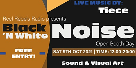 Black & White Noise: Sound-Art Exhibition & Open Booth tickets