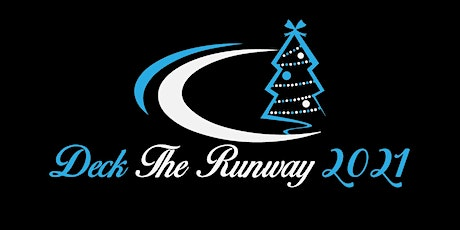 DECK THE RUNWAY  2021 CELEBRITY FASHION EVENT tickets