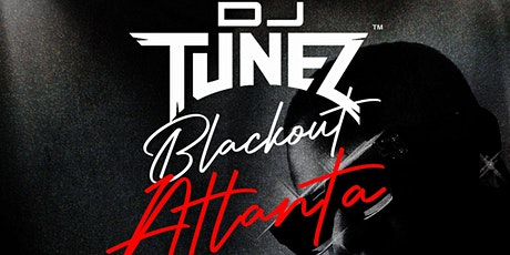 OCT 13   BLACKOUT ATLANTA   OFFICIAL MADE IN LAGOS AFTERPARTY WITH DJ TUNEZ tickets