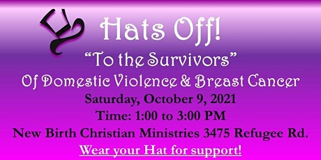 """Hat's Off ! """"To the Survivors"""" Of Domestic Violence & Breast Cancer tickets"""