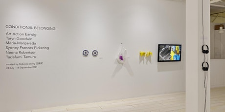 """Closing Reception of """"Conditional Belonging"""" tickets"""