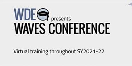 WAVES -Early Childhood Summit  - Pre Conference Keynote and Summit tickets
