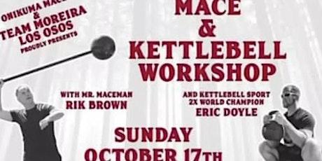 Mace & Kettlebell Workshop (Los Osos, CA) tickets