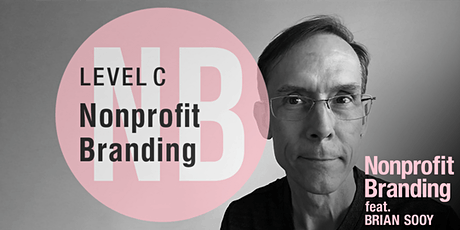 Branding for Nonprofits —A Level C Artisan Workshop,feat. BRIAN SOOY tickets