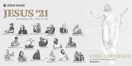 Jesus 21 tickets