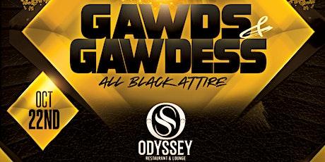 GAWDS & GAWDESS ALL BLACK AFFAIR tickets