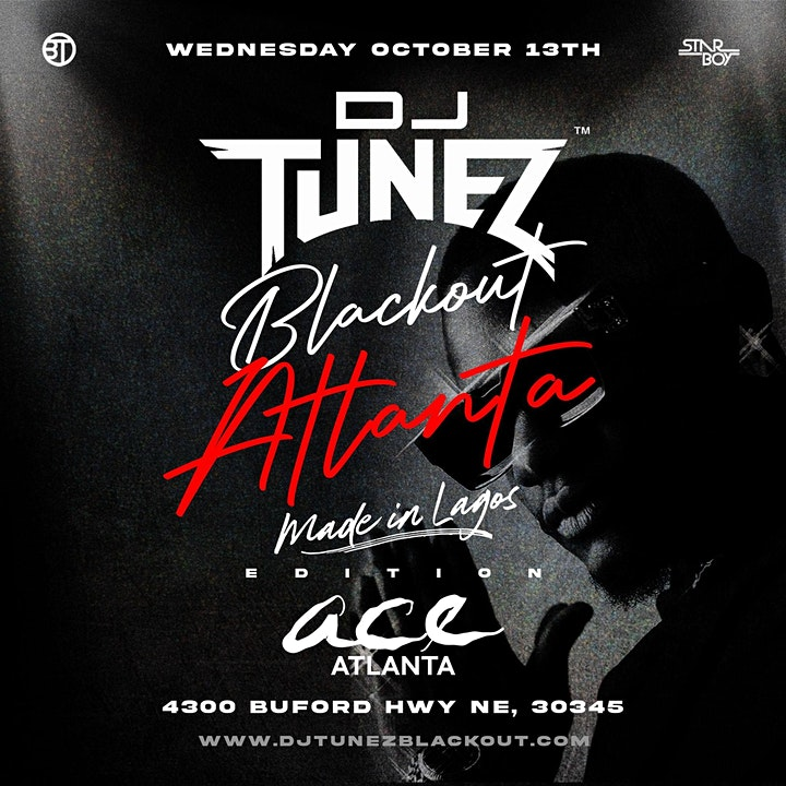 OCT 13   BLACKOUT ATLANTA   OFFICIAL MADE IN LAGOS AFTERPARTY WITH DJ TUNEZ image
