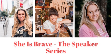 She is Brave - The Speaker Series tickets