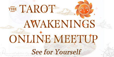 Tarot Awakenings Online Meetup tickets