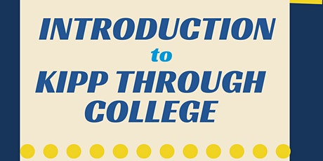 Introduction to KIPP Through Collge tickets