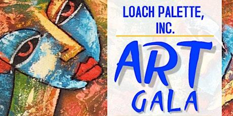 Loach Palette, Inc., Art Gala tickets