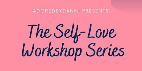 BYOB (Blanket) Self-Love Workshops tickets