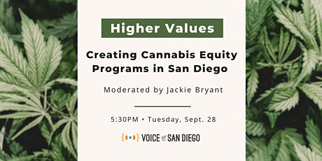 Higher Values: Creating Cannabis Equity Programs in San Diego tickets