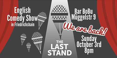 The Last Stand - Epic Comeback! Comedy Night in English tickets